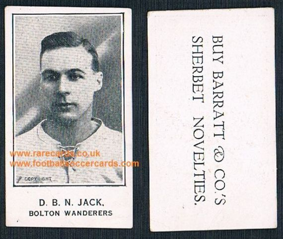 1924 David Jack Bolton Wanderers Plymouth Boro Arsenal Barratt Sherbet Novelties trade card